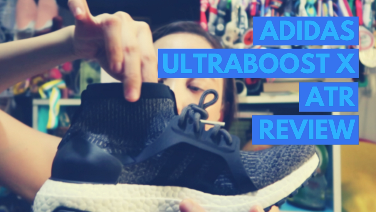 on sale 1b915 ec9e3 Kikay Reviews: adidas UltraBOOST X ATR | Kikay Runner